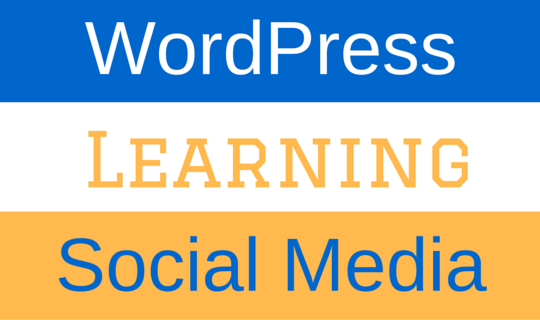 WordPress, learning and social media