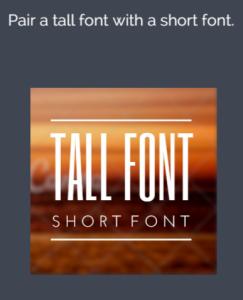 Pair a tall font with a short font
