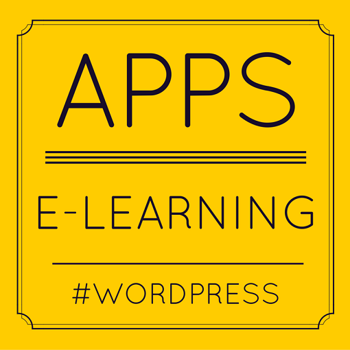 Weekly digital resources #15: eLearning, WordPress and apps